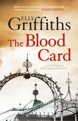 The blood card : [a Stephens & Mephisto mystery]