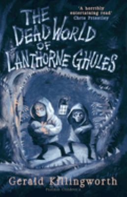 The dead world of Lanthorne Ghules