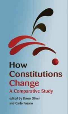 How constitutions change : a comparative study