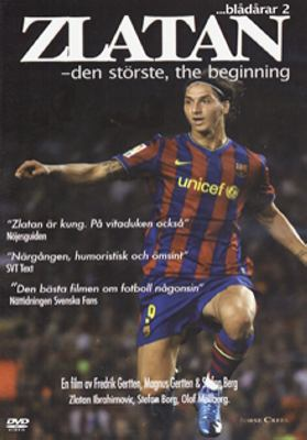 Zlatan - den störste, the beginning