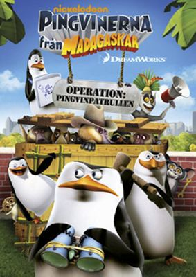 The penguins of Madagascar [Videoupptagning] = Pingvinerna från Madagaskar Operation: Penguins Patrol = Operation: Pingvinpatrullen
