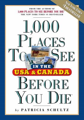 1.000 places to see in the USA and Canada before you die